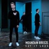 Скажите вслух: Mountain Breeze представил первый альбом